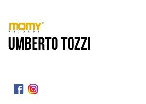 Umberto Tozzi - Momy Records - Advertising - Anteprima